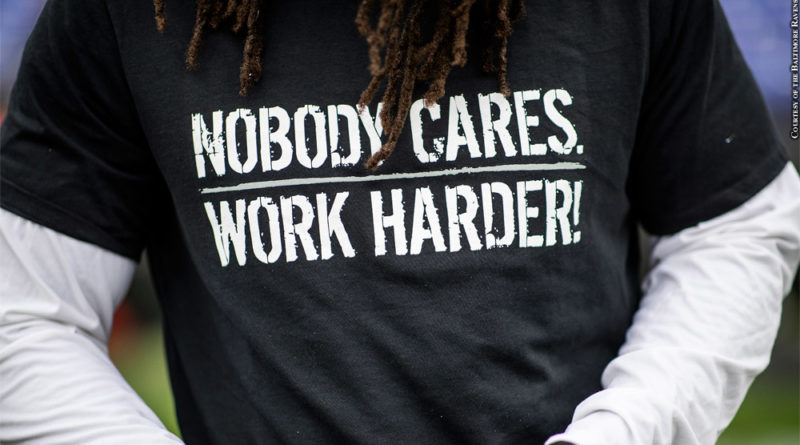 Ravens t-shirt: Nobody Cares. Work Harder!
